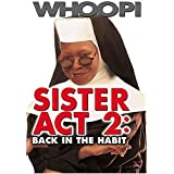 Sister Act 2: Back in the Habit ~ Whoopi Goldberg