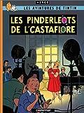 Les Bijoux de la Castafiore / Les Pinderleots de l'Castafiore (édition en picard)