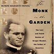 The Monk in the Garden | [Robin Marantz Henig]