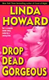 Drop Dead Gorgeous: A Novel (Blair Mallory)