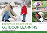 img - for Effective Practice in Outdoor Learning: If in Doubt, Let Them Out! book / textbook / text book