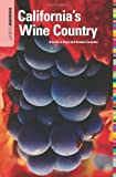Insiders' Guide to California's Wine Country, 8th: A Guide to Napa and Sonoma Counties (Insiders' Guide Series)
