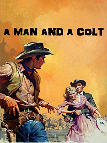 A Man And A Colt