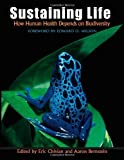 img - for Sustaining Life: How Human Health Depends on Biodiversity Ill Edition published by Oxford University Press, USA (2008) book / textbook / text book