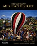 img - for The Course of Mexican History book / textbook / text book