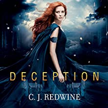 Deception: Courier's Daughter, Book 2 (       UNABRIDGED) by C. J. Redwine Narrated by Renée Chambliss