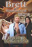 Brett Gets Hammered: Brett Cornell Mystery - #6 (Volume 6)