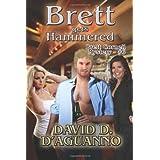 Brett Gets Hammered: Brett Cornell Mystery - #6 ~ David D'Aguanno