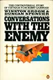 Conversations with the Enemy (0140073698) by Winston Groom