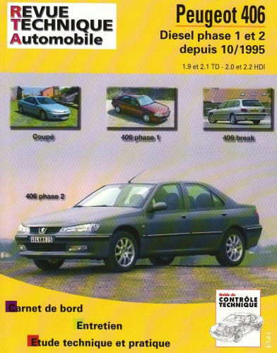 revue technique automobile peugeot 406 diesel phase 1 et 2 depuis 10 1995 numero 589 3 etai. Black Bedroom Furniture Sets. Home Design Ideas