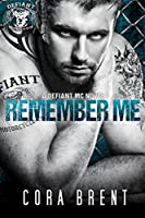 Remember Me (Motorcycle Club Romance) (English Edition)