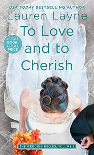 To Love and to Cherish (Wedding Belles)