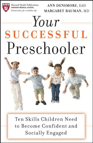Your Successful Preschooler: Ten Skills Children Need To Become Confident And Socially Engaged (Harvard Health Publications) front-120141
