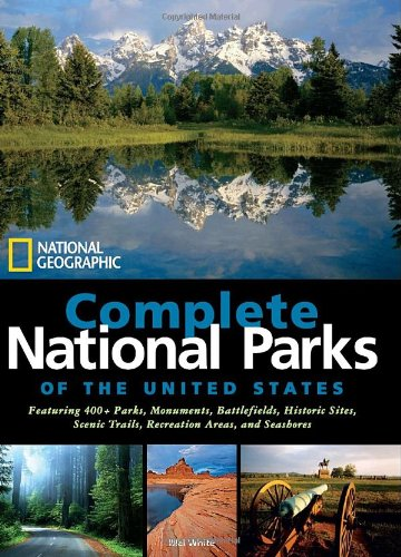 National Geographic Complete National Parks of the United States 	 National Geographic Complete Nati