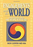 img - for Engagements with the World: Emotions and Human Nature book / textbook / text book