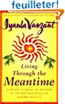 Living Through The Meantime: Learning...
