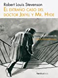 img - for El extra o caso del Dr. Jekyll y Mr. Hyde (Ilustrados) (Spanish Edition) book / textbook / text book