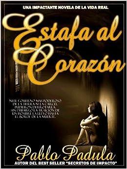 Estafa Al Corazon: Martha Socarras, Pablo Padula: 9780578010922
