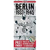 Past Finder - Berlin 1933-1945: Traces of German History - A Guidebook (Pastfinder)