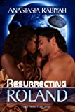 Resurrecting Roland  Amazon.Com Rank: # 548,151  Click here to learn more or buy it now!