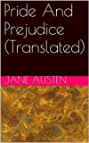 img - for Pride And Prejudice (Translated) (Italian Edition) book / textbook / text book