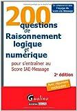 echange, troc Gualino éditeur - 200 questions de Raisonnement logique et numérique pour s'entrainer au Score IAE-Message