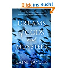 Dreams of Gods and Monsters: Daughter of Smoke and Bone Trilogy: Book Three (English Edition)