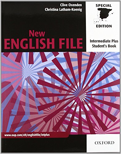 New English File Intermediate Plus: Student's Book and Workbook Without Answer Key (New English File Second Edition)