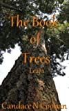img - for The Book of Trees: Leaf 1 book / textbook / text book