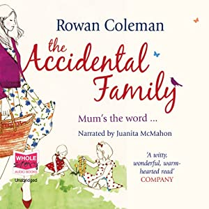 The Accidental Family | [Rowan Coleman]