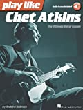 Play Like Chet Atkins: The Ultimate Guitar Lesson (Book/Online Audio)