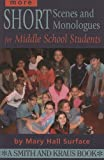 More Short Scenes and Monologues for Middle School Students: Inspired by Literature, Social Studies, and Real Life (Young Actor Series) (Young Actor Series)
