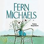 Late Bloomer | Fern Michaels