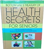 Bottom Lines Treasury of Health Secrets for Seniors (2013