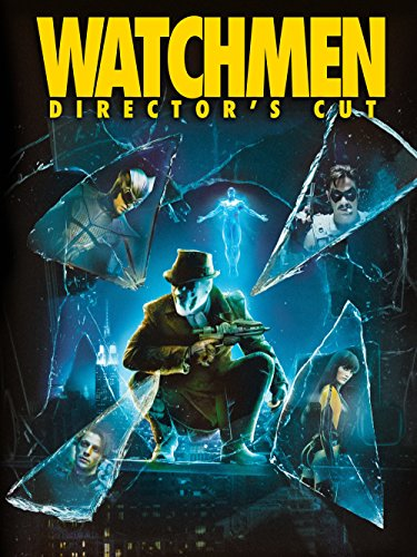 Watchmen (Director's Cut) - David Hayter Review