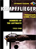 Kampfflieger- Bombers of the Luftwaffe 1933-1940, Volume 1 (Luftwaffe Colours)
