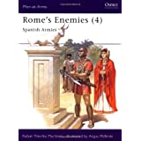 Rome's Enemies (4) : Spanish Armies 218-19 BC (Men at Arms Series, 180) ~ Rafael Martinez Martinez