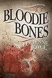 Bloodie Bones: A Dan Foster Mystery