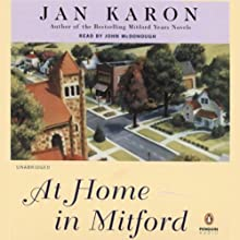 At Home in Mitford: The Mitford Years, Book 1 (       UNABRIDGED) by Jan Karon Narrated by John McDonough