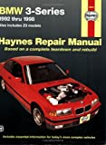 Bmw Automotive Repair Manual 1992-1998 (Hayne\'s Automotive Repair Manual)