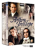 The Anthony Trollope Collection The Barchester Chronicles He K He Was Right The Way We Live Now from BBC Worldwide