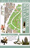 New York Walks (On Foot Guides)