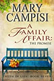 A Family Affair: The Promise; Truth in Lies, Book 7 (English Edition)
