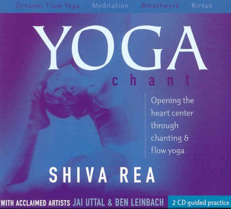 Yoga Chant: Opening the Heart Center through Chanting and Flow Yoga