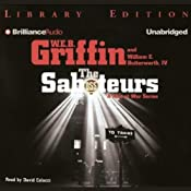 The Saboteurs: A Men at War Novel | [W. E. B. Griffin, William E. Butterworth IV]
