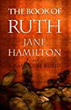 The Book of Ruth : A Novel (0395866502) by Hamilton, Jane