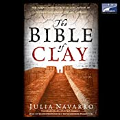 The Bible of Clay | [Julia Navarro]