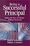 img - for Being a Successful Principal: Riding the Wave of Change Without Drowning book / textbook / text book