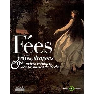 Fées, elfes, dragons et autres créatures du royaume de féerie