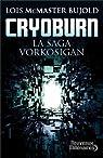 La saga Vorkosigan, tome 19 : Cryoburn